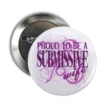 "Submissive Wife (Pink) 2.25"" Button"
