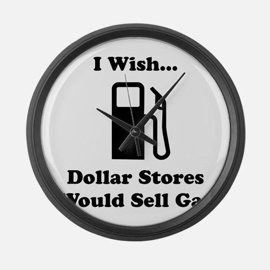 Dollar Store Gas Large Wall Clock