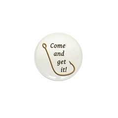Come and Get It Fish Mini Button (10 pack)