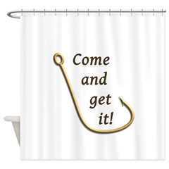 Come and Get It Fish Shower Curtain