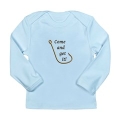 Come and Get It Fish Long Sleeve Infant T-Shirt