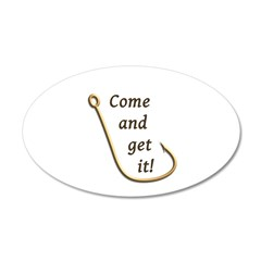 Come and Get It Fish 20x12 Oval Wall Decal