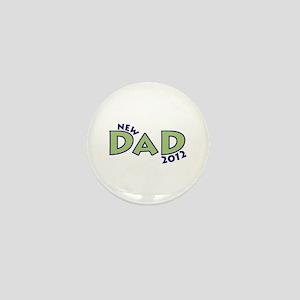 New Dad 2012 Mini Button