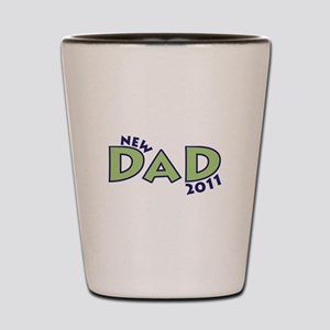 New Dad 2011 Shot Glass