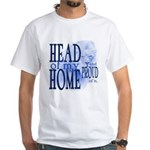 Head of my Home (Blue) White T-Shirt