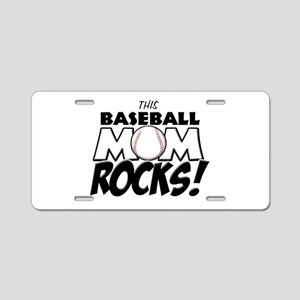 This Baseball Mom Rocks Aluminum License Plate