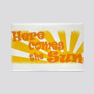 Here Comes the Sun Rectangle Magnet