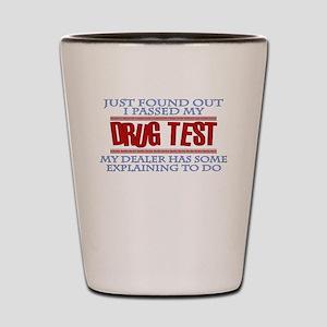 Drug Test Shot Glass