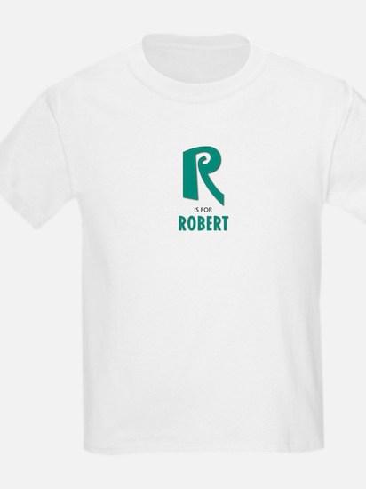 """""""R"""" is for Robert Kids T-Shirt"""