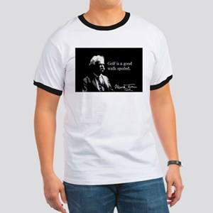 Mark Twain, Golf is a walk spoiled, Ringer T