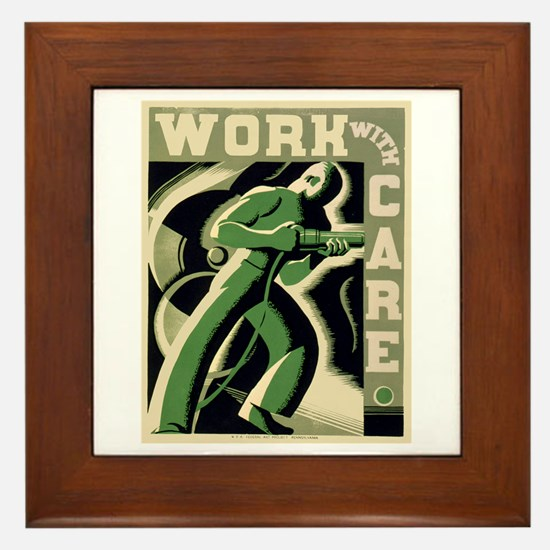 Work With Care WPA Poster Framed Tile