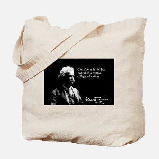 Mark Twain, Cauliflower Quote, Tote Bag