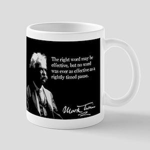 Mark Twain, Rightly Timed Pause, Mug