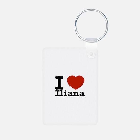 I love Iliana Keychains