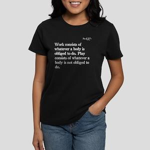 Mark Twain, Work and Play, Women's Dark T-Shirt