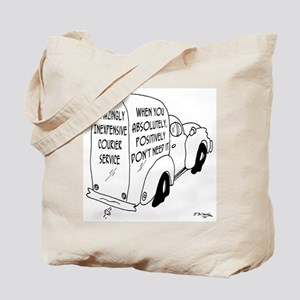 When You Absolutely Don't Need It Tote Bag