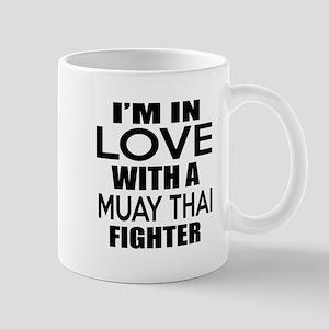 I Am In Love With Muay Thai Figh 11 oz Ceramic Mug