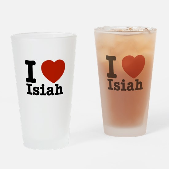 I love Isiah Drinking Glass