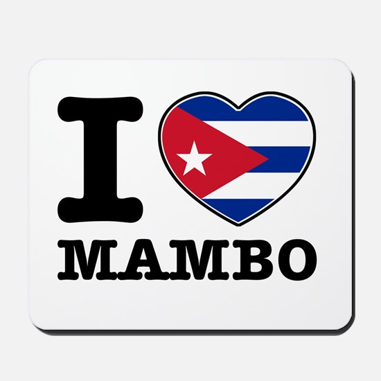 I love Mambo Mousepad