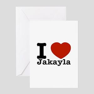 I love Jakayla Greeting Card