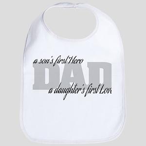 Son's First Hero - Daughter's First Love Bib