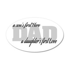 Son's First Hero - Daughter' Wall Decal