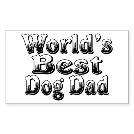 WORLDS BEST Dog Dad Sticker (Rectangle)
