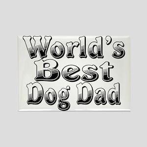 WORLDS BEST Dog Dad Rectangle Magnet