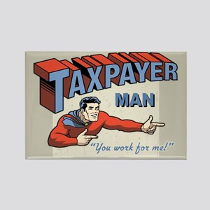 Taxpayer Man! Rectangle Magnet