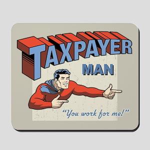 Taxpayer Man! Mousepad
