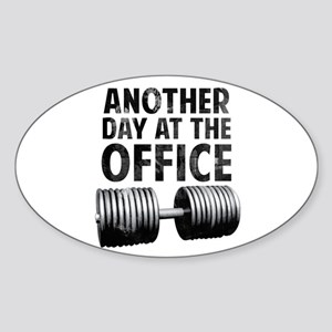 Another day at the office Sticker (Oval)