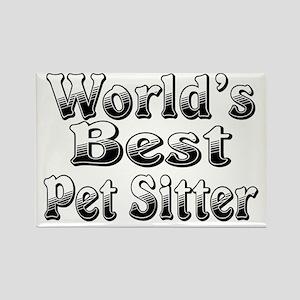 WORLDS BEST Pet Sitter Rectangle Magnet