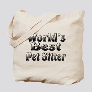 WORLDS BEST Pet Sitter Tote Bag