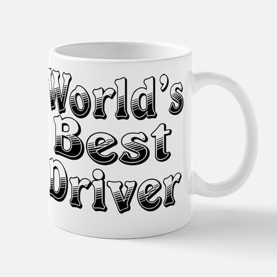 WORLDS BEST Driver Mug