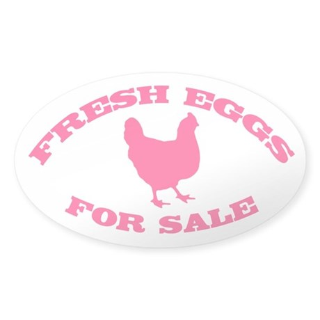 Fresh Eggs For Sale Pink Sticker (Oval)