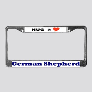 Hug a German Shepherd License Plate Frame