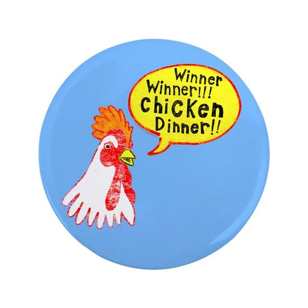 Winner Chicken Dinner 3 5 Quot Button By Foxxytees