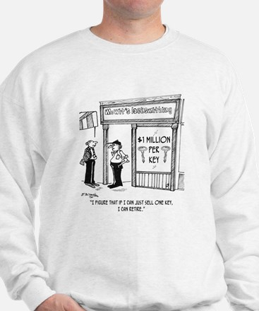 Sell One & I Can Retire Sweatshirt