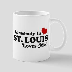 Somebody In St. Louis Loves Me Mug