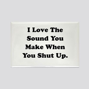 Shut Up Rectangle Magnet (10 pack)