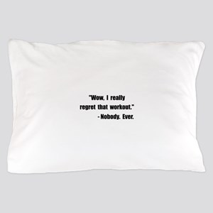 Workout Quote Pillow Case