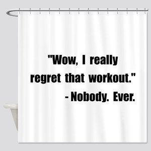Workout Quote Shower Curtain