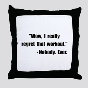 Workout Quote Throw Pillow