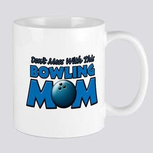 Don't Mess With This Bowling Mug