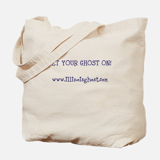 Get Your Ghost On! Tote Bag