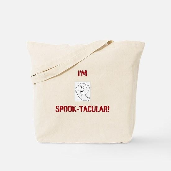 I'm Spook-Tacular! Tote Bag