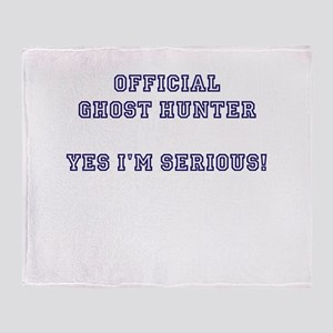 Official Ghost Hunter. Yes I Throw Blanket