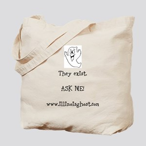 They Exist. Ask Me! Tote Bag