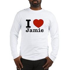 I love Jamie Long Sleeve T-Shirt