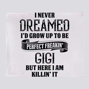 Perfect Freakin Gigi Throw Blanket